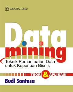 data mining teknik pemanfaatan